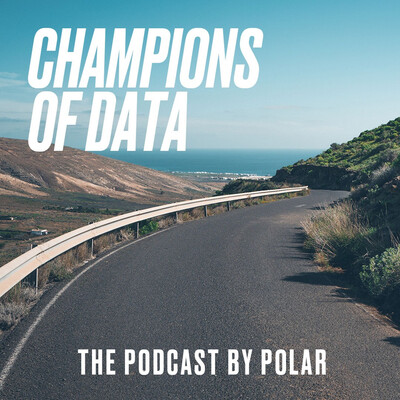 Champions of Data - Polar Podcast