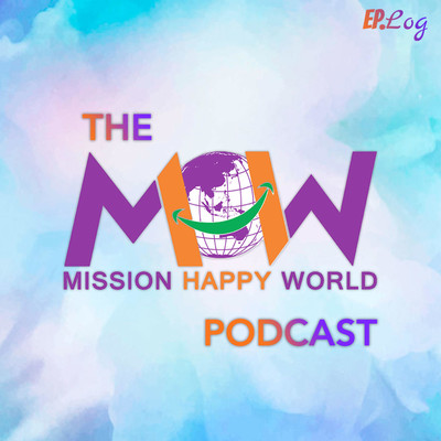 Mission Happy World Podcast