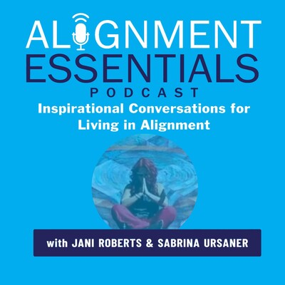 Alignment Essentials: Inspirational Conversations for Living
