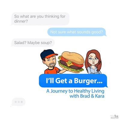 I'll Just Get a Burger... A Journey to Healthy Living
