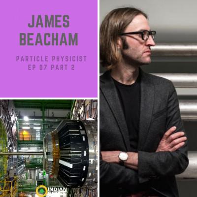 Dr. James Beacham CERN Particle Physicist EP2