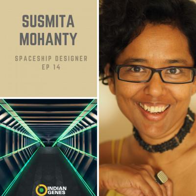 Susmita Mohanty Spaceship Designer Episode 14