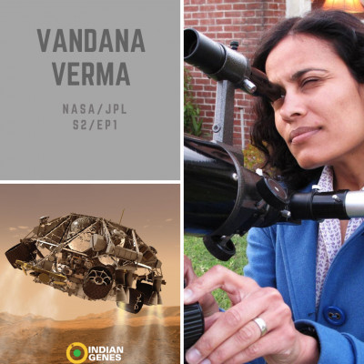 Vandana Verma - Chief Engineer Robotic Operations NASA/JPL
