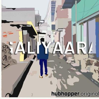 GALIYAARA- Into the Alleyways