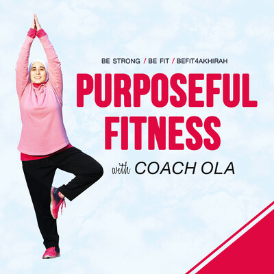 Purposeful Fitness with Coach Ola