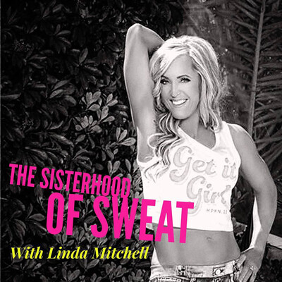 SISTERHOOD OF SWEAT - Motivation, Inspiration, Health, Wealth, Fitness, Authenticity, Confidence and Empowerment
