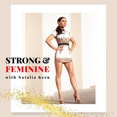 Strong and Feminine