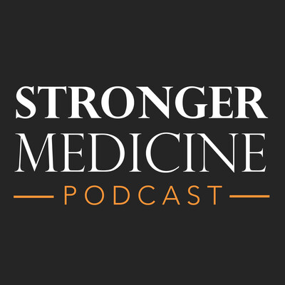 Stronger Medicine Podcast