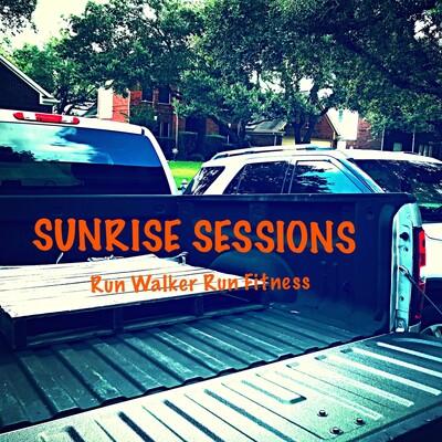 Sunrise Sessions: Run Walker Run Fitness