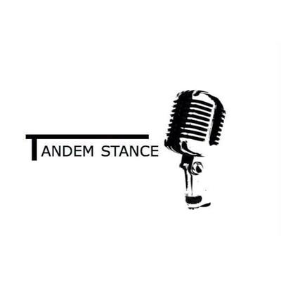 Tandem Stance's Podcast