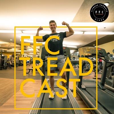 The Treadcast w Austin Head & FFC