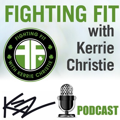 Fighting Fit with Kerrie Christie