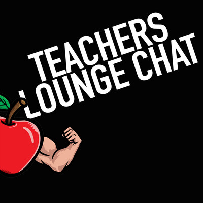 Teachers Lounge Chat