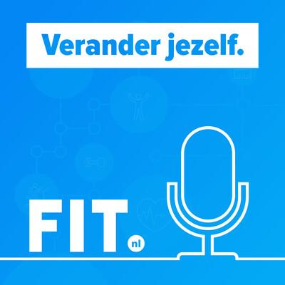 FIT.nl podcast: verander je leefstijl!