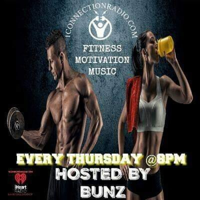 FITNESS MOTIVATION Hosted By Bunz