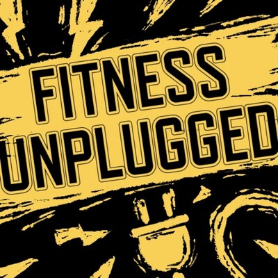 Fitness Unplugged
