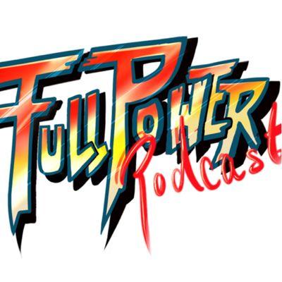 Full Power Podcast