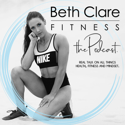 Beth Clare Fitness The Podcast