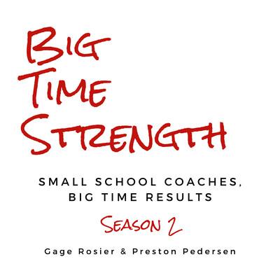 Big Time Strength Podcast