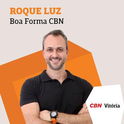 Boa Forma CBN - Roque Luz