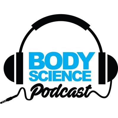 Body Science Podcast