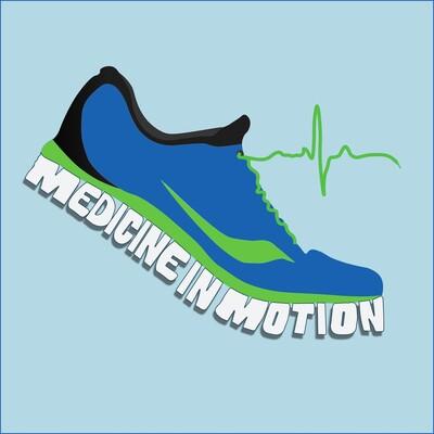 Medicine in Motion