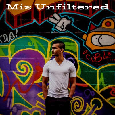 Miz Unfiltered
