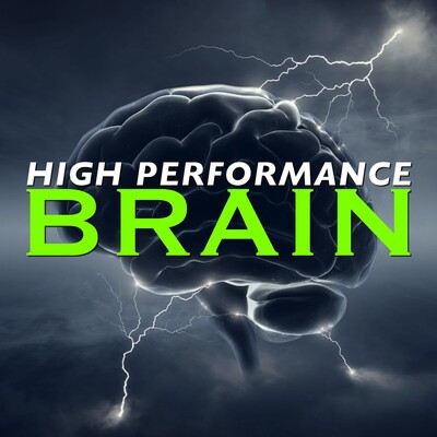 High Performance Brain Podcast