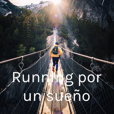 Running por un sueño