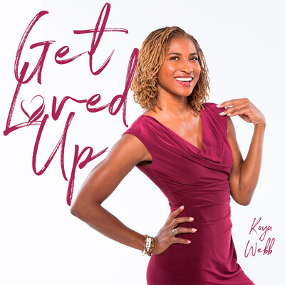 Get Loved Up with Koya Webb
