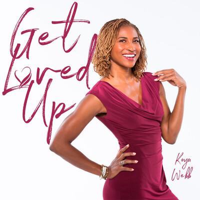 Get Loved Up with Koya Webb