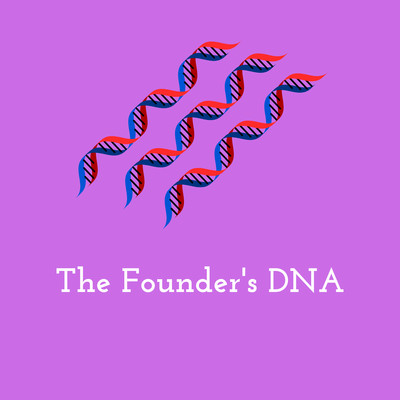 The Founder's DNA Podcast