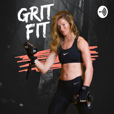 GRIT FIT: Find your Grind | Fitness & Wellness