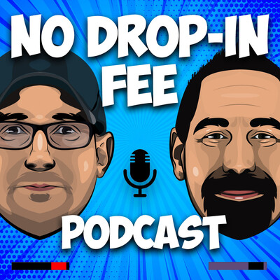No Drop-in Fee Podcast
