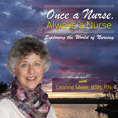Once a Nurse, Always a Nurse