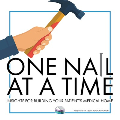 One Nail at a Time: Insights for Building Your Patient's Medical Home