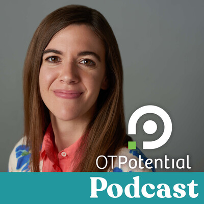 OT Potential Podcast | Occupational Therapy EBP