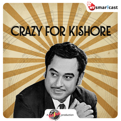 Crazy For Kishore