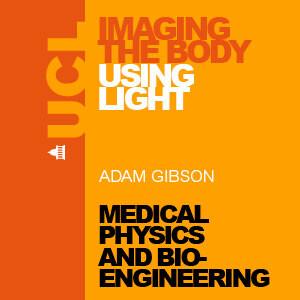 Imaging the Body Using Light - Audio