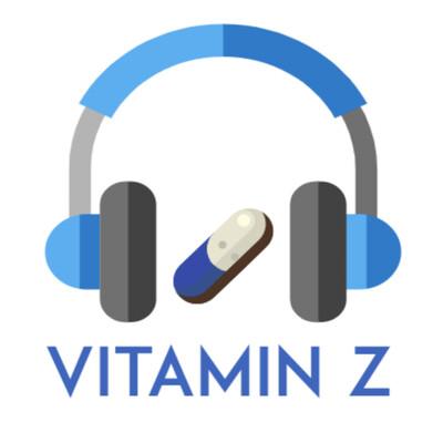 Vitamin Z   Medical School Podcast
