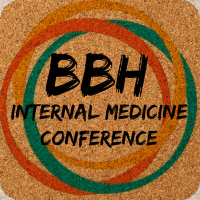 BBH Internal Medicine Conference