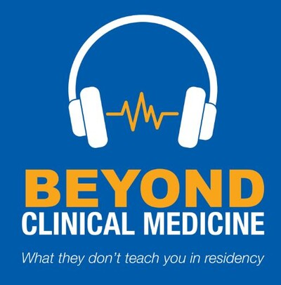 Beyond Clinical Medicine Episode 20: Facing the COVID-19 Pandemic