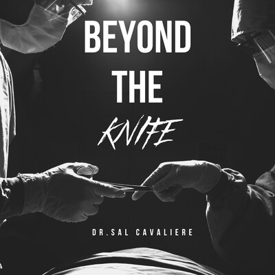Beyond The Knife