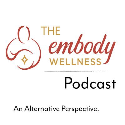 Embody Wellness Podcast