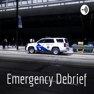 Emergency Debrief