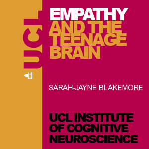 Empathy and the Teenage Brain - Audio