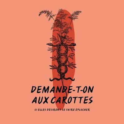 Demande-t-on aux carottes