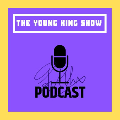 The Young King Show