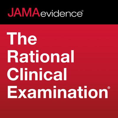 JAMAevidence The Rational Clinical Examination