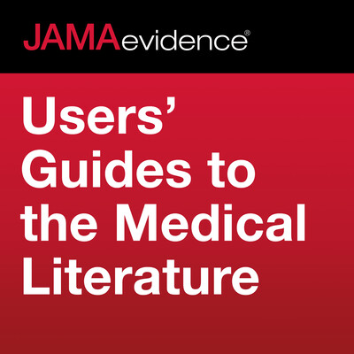 JAMAevidence Users' Guides to the Medical Literature